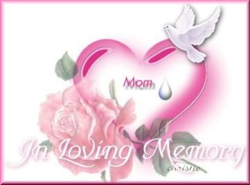 in loving memory of my mom my best friend
